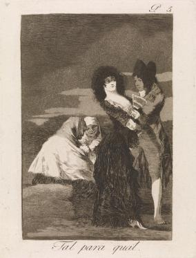 "Goya, ""Two of a Kind"", etching, aquatint, and drypoint, 1799: ""It is often disputed whether men are worse than women or the contrary but the vices of the one and the other come from bad upbringing."""