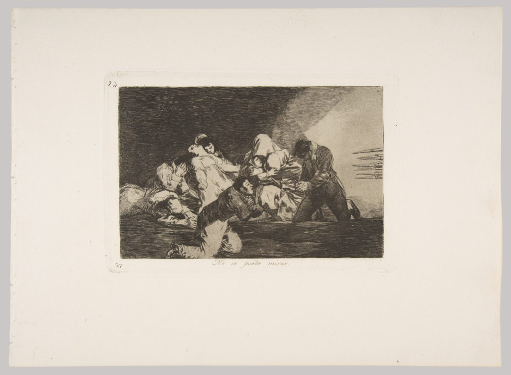 "Goya, ""One Can't Look"", etching, roulette, and aquatint, 1810"