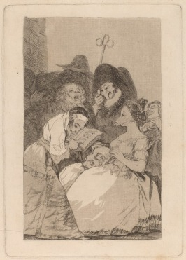 "Goya, ""The Filiation"", etching and aquatint, 1799: ""Here is a question of fooling the finance by letting him see, through her pedigree, who were the parents, grandparents, of the young lady. And who is she? He will find that out later."""